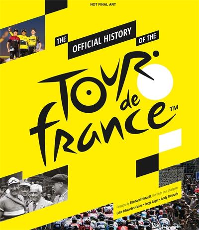 Tour de France, The Official History - Andy McGrath