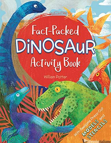 Fact-Packed Dinosaur Activity Book - AA.VV