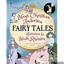 Hans Christian Andersen Fairy Tales - Andersen