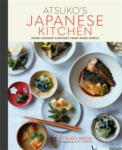 Atsuko's Japanese Kitchen - Atsuko Ikeda