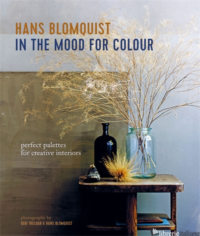 In the Mood for Colour - HANS BLOMQUIST