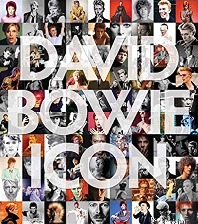 David Bowie: Icon, The Definitive Photographic Collection - Sukita, Aa.Vv
