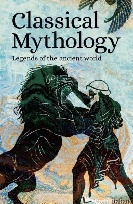 Classical Mythology - Various Authors