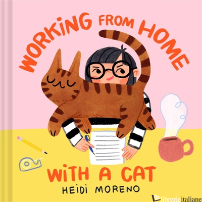 Working from Home with a Cat - Heidi Moreno