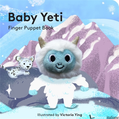 Baby Yeti: Finger Puppet Book - illustrated by Victoria Ying
