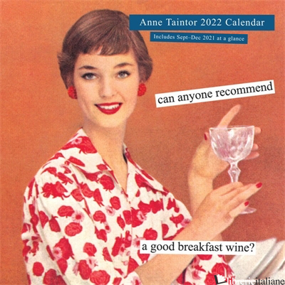 Anne Taintor 2022 Wall Calendar - Anne Taintor