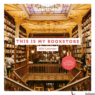 2022 Wall Calendar: This Is My Bookstore - Chronicle Books