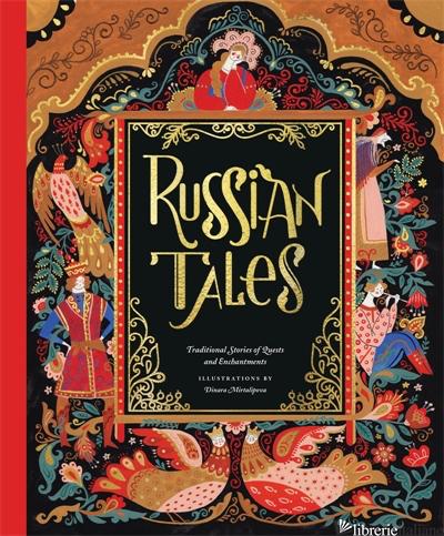 Russian Tales - illustrated by Dinara Mirtalipova