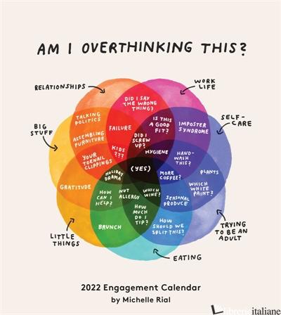 Am I Overthinking This? 2022 Engagement Calendar - Chronicle Books