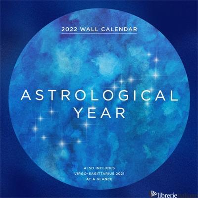 Astrological Year 2022 Wall Calendar - Wyatt Hull