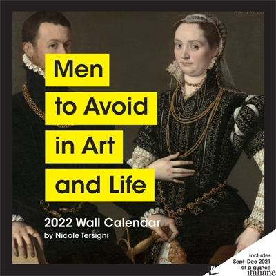 2022 Wall Calendar: Men to Avoid in Art and Life - NICOLE TERSIGNI