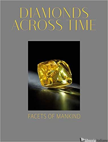 Diamonds Across Time Facets of Mankind - Balakrishnan