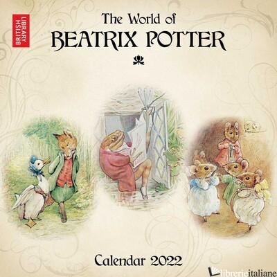 British Library: Beatrix Potter Wall Calendar 2022 (Art Calendar) -