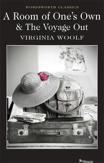 A Room Of One'S Own & The Voyage Out - Woolf Virginia