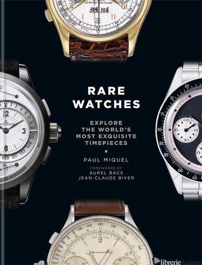 Rare Watches - Paul Miquel