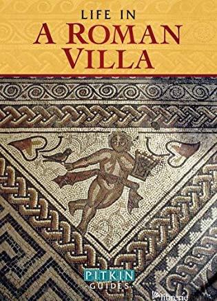 Life in a Roman Villa - WILLIAMS BRENDA