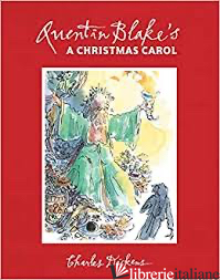 A Christmas Carol - Quentin Blake