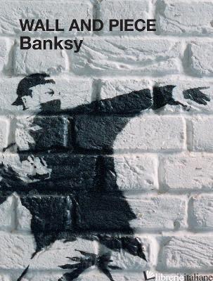 BANKSY WALL AND PIECE - BANKSY