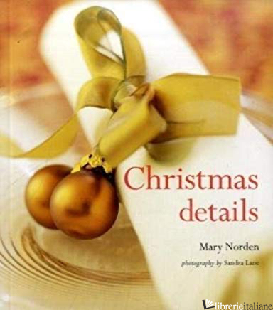 CHRISTMAS DETAILS - MARY NORDEN