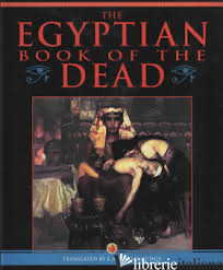 The Egyptian Book of the Dead -