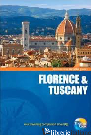 TRAVELLER GUIDES FLORENCE & TUSCANY - THOMAS COOK PUBLISHING