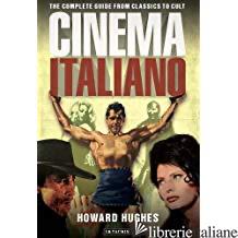 Cinema Italiano - Howard Hughes