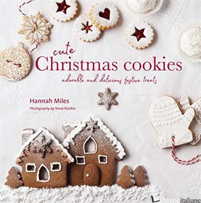 CUTE CHRISTMAS COOKIES - HANNAH MILES