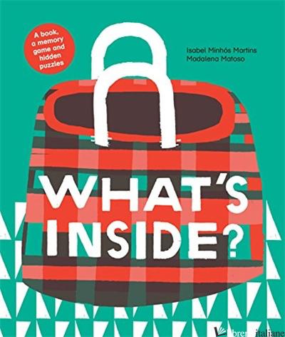 WHAT'S INSIDE? - ISABEL MINHOS MARTINS