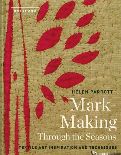 Mark-Making Through the Seasons - Helen Parrott