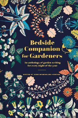 Bedside Companion for Gardeners - Jane McMorland Hunter