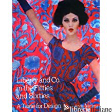Liberty & Co. In The Fifties Sixties - ANNA BURUMA