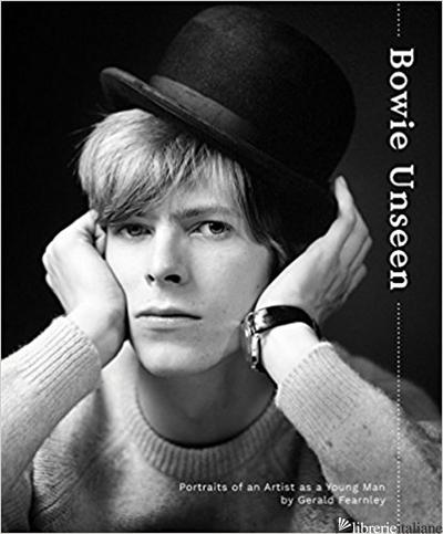 Bowie Unseen - Gerald Fearnley