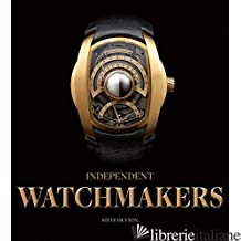 Independent Watchmakers - STEVE HUYTON