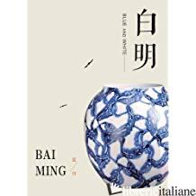 Bai - Bai Ming