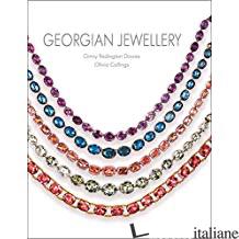 Georgian Jewellery - Aa.Vv