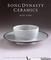 SONG DINASTY CERAMICS - ROSE KERR