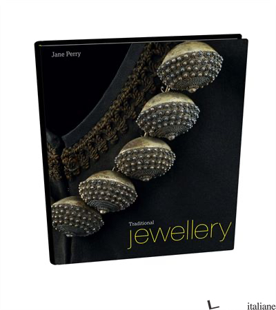 TRADITIONAL JEWELLERY IN NINTEENTH-CENTURY EUROPE - PERRY