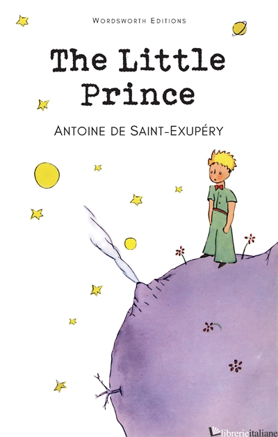 The Little Prince - Antoine De Saint-Exupery