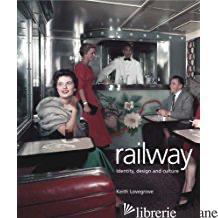 Railway - KEITH LOVEGROVE