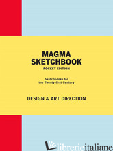 MAGMA SKETCHBOOK: DESIGN & ART DIRECTION - Magma and Lachlan Blackley