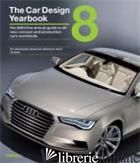 CAR DESIGN YEARBOOK 8 - STEPHEN NEWBURY; TONY LEWIN