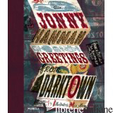 JONNY HANNA GREETINGS FROM DARKTOWN - HOARE, CHRISP, CALVERT