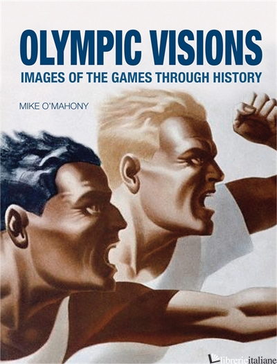 OLYMPIC VISIONS - MIKE O'MAHONY