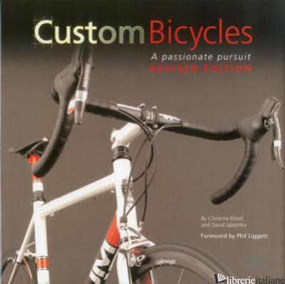 CUSTOM BICYCLES (REVISED EDITION) - ELLIOTT - JABLONKA