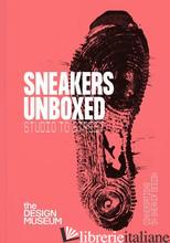 Sneakers Unboxed - Powis, Alex