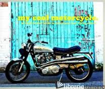 MY COOL MOTORCYCLE - Chris Haddon