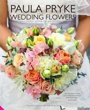 PAULA PRYKE WEDDING FLOWERS - PRYKE