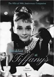 Breakfast at Tiffany's Companion - Sarah Gristwood