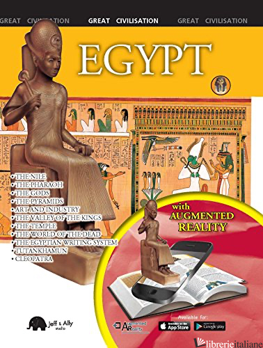 Egypt (Augmented Reality) : Great Civilisation - Eva Bargallo