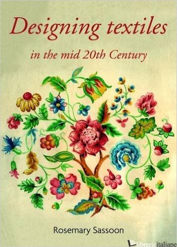 DESIGNING TEXTILES IN THE MID 20TH CENTURY -